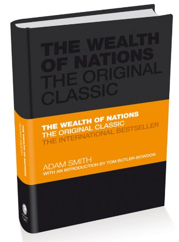 The Wealth of Nations: The Economics Classic - A Selected Edition for the Contemporary Reader (Capstone Classics) por Adam Smith