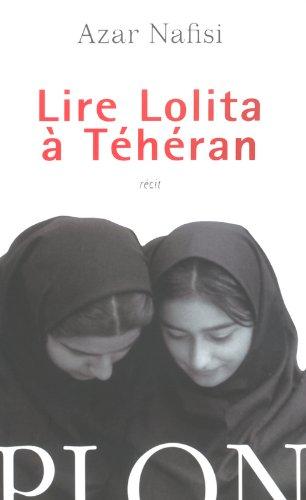 Lire Lolita à Téhéran par Azar NAFISI