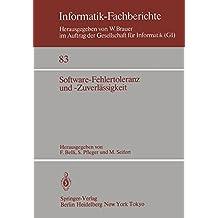 Software-Fehlertoleranz und -Zuverlässigkeit (Informatik-Fachberichte, Band 83)
