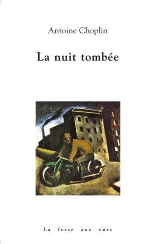 La nuit tombée - Prix du roman France Télévision 2012