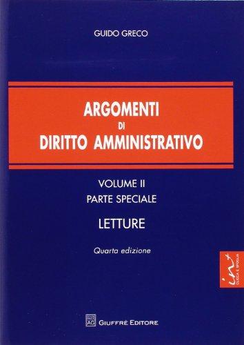 Argomenti di diritto amministrativo vol. 2 - Parte speciale. Letture