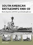 South American Battleships 1908-59 (New Vanguard, Band 264)