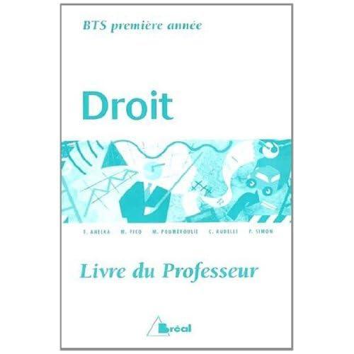 Droit BTS 1re année : Livre du professeur by Taylor Anelka (1999-05-20)