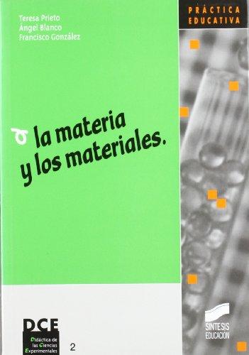 La materia y los materiales (Síntesis educación)
