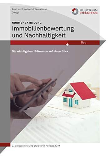 Normensammlung Immobilienbewertung und Nachhaltigkeit: Die wichtigsten 16 Normen auf einen Blick
