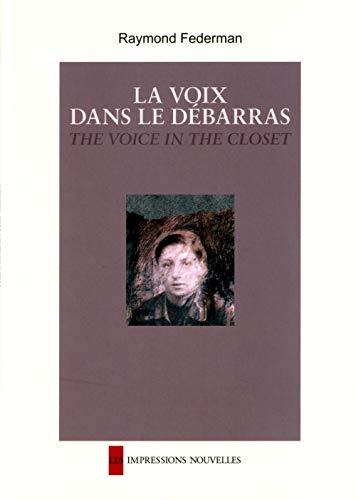 La voix dans le débarras : Edition bilingue français-anglais