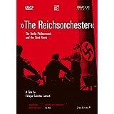 The Reichsorchester / Le Philharmonique De Berlin & Le Troisième Reich