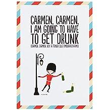 Superbritánico - Lámina Carmen, Carmen, I am going to have to get drunk