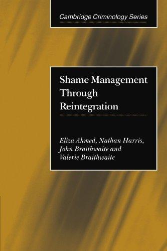 Shame Management through Reintegration (Cambridge Criminology) by Eliza Ahmed (2001-10-22)
