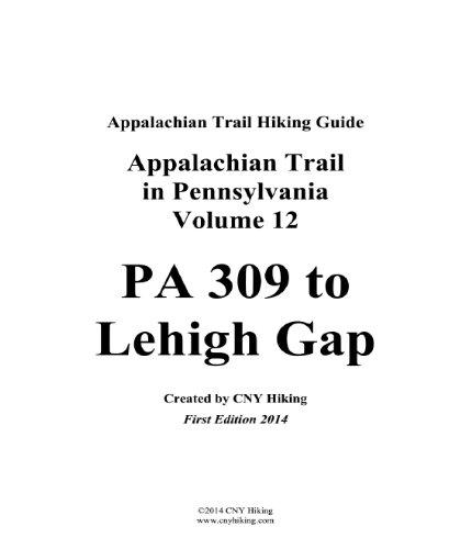 Blue Mountain Pennsylvania (Appalachian Trail in Pennsylvania Hiking Guide - PA 309 to Lehigh Gap (English Edition))