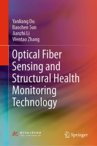 optical fiber sensing and structural health monitoring technology (english edition)