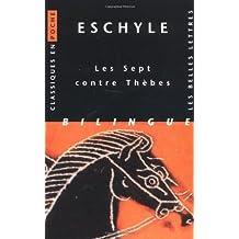 Eschyle, Les Sept Contre Thebes (Classiques En Poche)