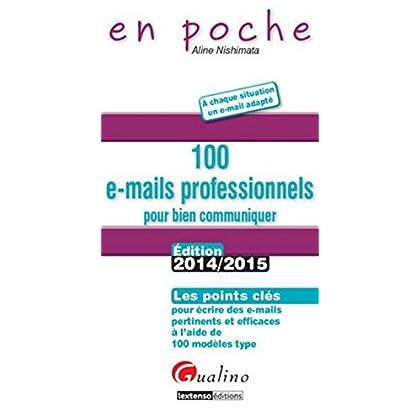 En poche - 100 e-mails professionnels : pour bien