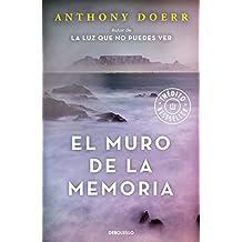 El Muro de la Memoria / The Memory Wall: Stories