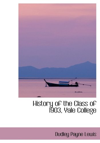 History of the Class of 1903, Yale College