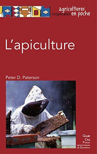 L'apiculture (Agricultures tropicales en poche) par Peter David Paterson