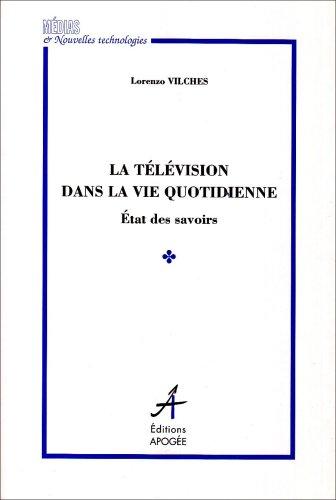 Télévision dans la vie quotidienne par Vilches