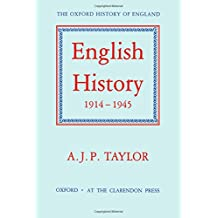 English History, 1914-1945 (Oxford History of England Series)