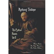 The Palliser Novels, Volume Two, Including: Phineas Redux, the Prime Minister and the Duke's Children