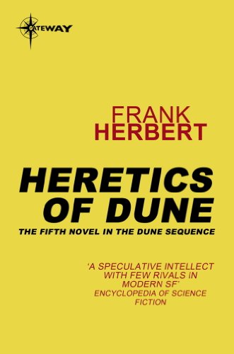 Heretics Of Dune: The Fifth Dune Novel (The Dune Sequence Book 5)
