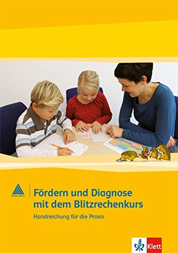 Fördern und Diagnose mit Blitzrechnen: Materialpaket 1.-4. Schuljahr. Handreichungen für die Praxis mit Materialien (Programm Mathe 2000+)