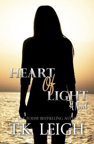 Heart Of Light by T.K. Leigh (2014-08-13)