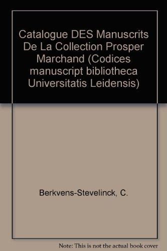 Catalogue Des Manuscripts De LA Collection Prosper...