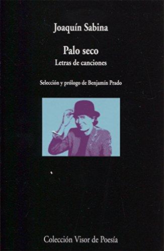 Palo seco. Letras de canciones (visor de Poesía)