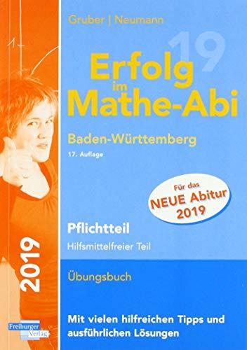 Erfolg im Mathe-Abi 2019 Pflichtteil Baden-Württemberg