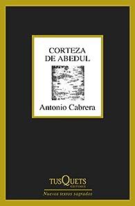 Corteza de abedul par Antonio Cabrera