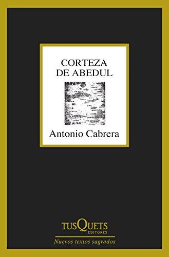 Corteza de abedul (Nuevos Textos Sagrados) por Antonio Cabrera