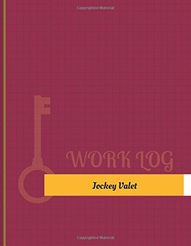 Jockey Valet Work Log: Work Journal, Work Diary, Log - 131 pages, 8.5 x 11 inches (Key Work Logs/Work Log) por Key Work Logs