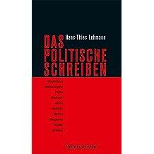 Das Politische Schreiben: Essays zu Theatertexten (Recherchen)