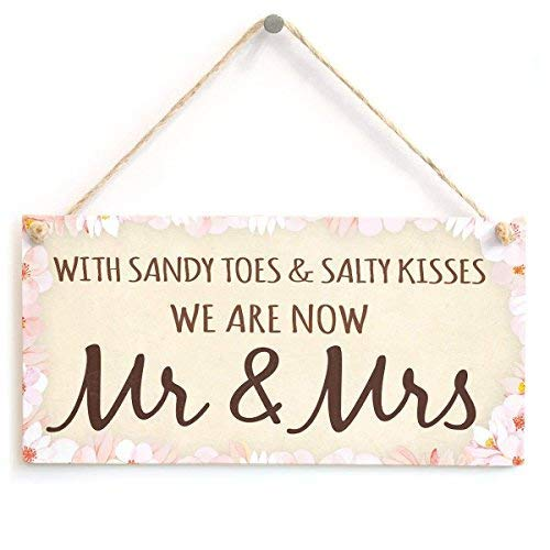 Cheyan Romantische Plakette, Sandy Toes & Salty Kisses We Are Now Mr & Mrs -