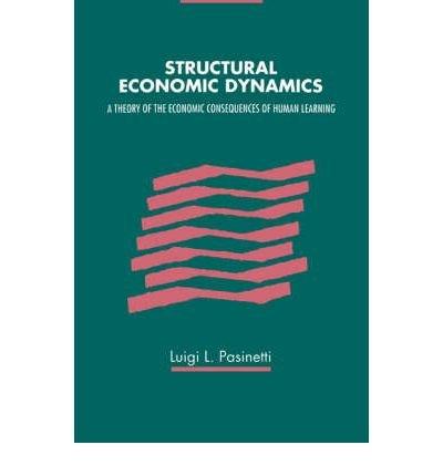 [(Structural Economic Dynamics )] [Author: Luigi L. Pasinetti] [May-2003]