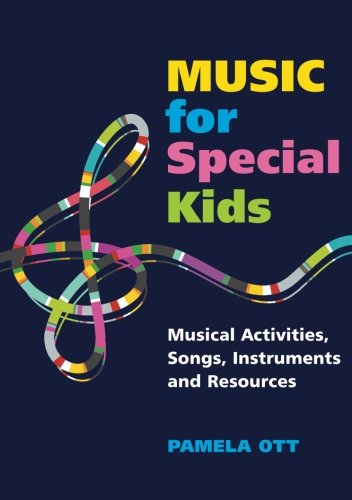 music-for-special-kids-musical-activities-songs-instruments-and-resources