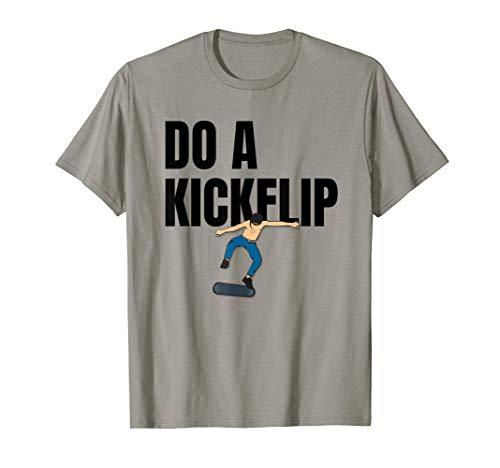 Skateboard Skateboarding Do A Kickflip Surfing Skate T-Shirt
