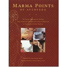 [(Marma Points of Ayurveda)] [Author: Vasant Lad] published on (November, 2008)