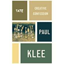 Paul Klee: Creative Confession (Artist's Writings)