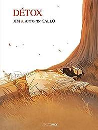 Détox, Livre 1 : Le déni par  Jim