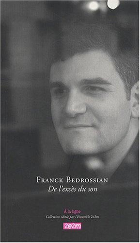 De l'excès du son : Edition bilingue français-anglais