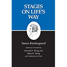 Kierkegaard's Writings, XI: Stages on Life's Way: Stages on Life's Way v. 11