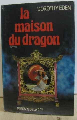 la-maison-du-dragon