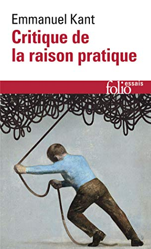 Critique de la raison pratique par Emmanuel Kant
