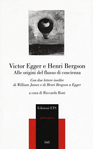 alle-origini-del-flusso-di-coscienza-con-due-lettere-inedite-di-william-james-e-di-henri-bergson-a-e