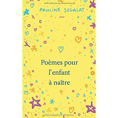 Poèmes pour l'enfant à naître