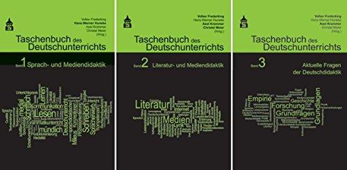 Taschenbuch des Deutschunterrichts. Band 1 - 3: Sprach- und Mediendidaktik, Literatur- und Mediendidaktik, Aktuelle Fragen der Deutschdidaktik