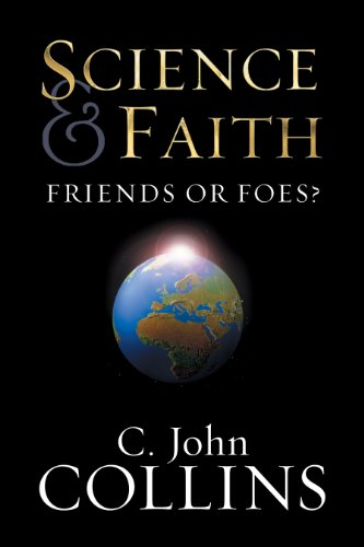 Science and Faith?: Friends or Foes? (English Edition)