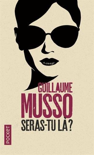 Seras-tu là ? par Guillaume MUSSO
