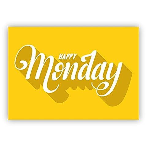 1 Sonnige, typografische Motto Grußkarte für beste Freunde zum Wochenstart: Happy Monday